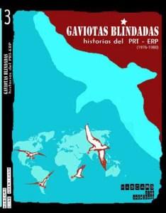 Gaviotas Blindadas, historias del PRT-ERP.3ra.parte